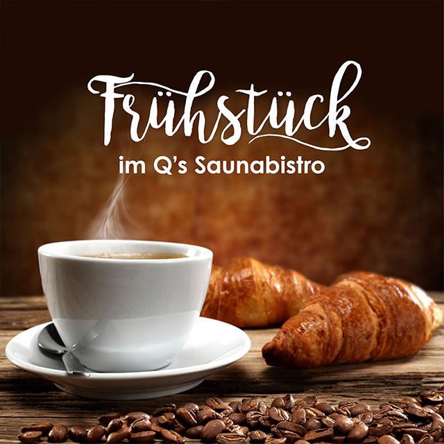 Newsgrafik Kaffee und Hörnchen - Frühstück im Q´s Saunabistro